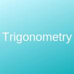 Trigonometry for Leaving Cert Honours
