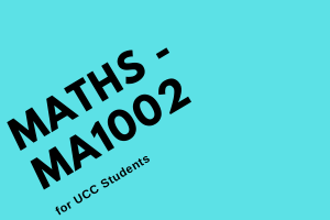 UCC Maths MA1002 Instagram Live – 17 April 2019